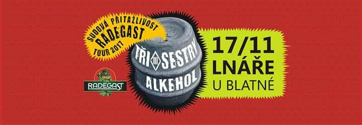 FOTO LNÁŘE 17.11 ALKEHOL+TŘI SESTRY